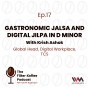 Artwork for Ep. 17: Gastronomic Jalsa and Digital Jilpa in D Minor with Krish Ashok