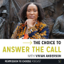 Artwork for Vivian Anderson: The Choice to Answer the Call