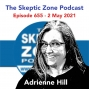 Artwork for The Skeptic Zone #655 - 2.May.2021