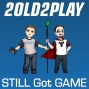 Artwork for Still Got Game Ep. 403: Too Many Weeks Off