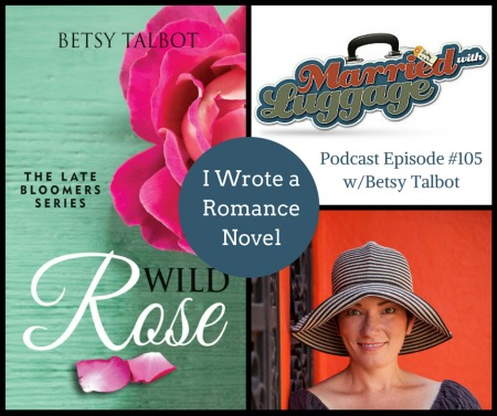 Encore Podcast #105: I Wrote a Romance Novel