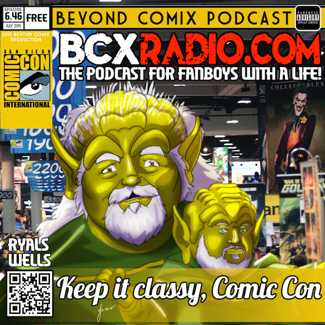 BCXradio 6.46 - Keep it classy, Comic Con