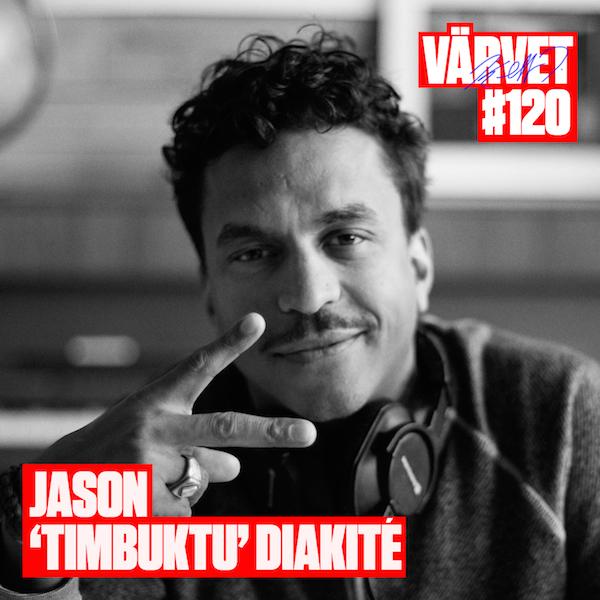 #120: Jason 'Timbuktu' Diakité