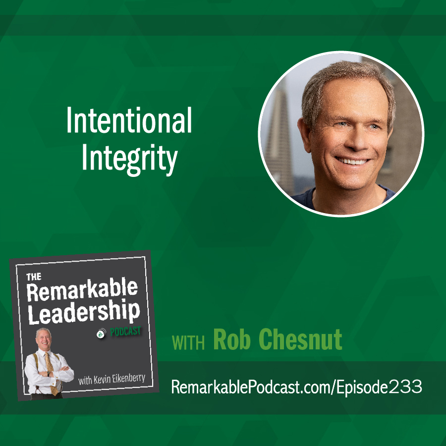Intentional Integrity with Rob Chesnut show art