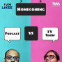 Artwork for Ep. 96: Homecoming: Podcast vs TV Show