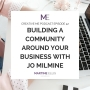Artwork for Episode 42 Building a Community Around Your Business With Jo Milmine