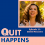 Artwork for Sarah Hassaine: Seeing Quitting as Success: Lessons Learned from Listening to your Gut