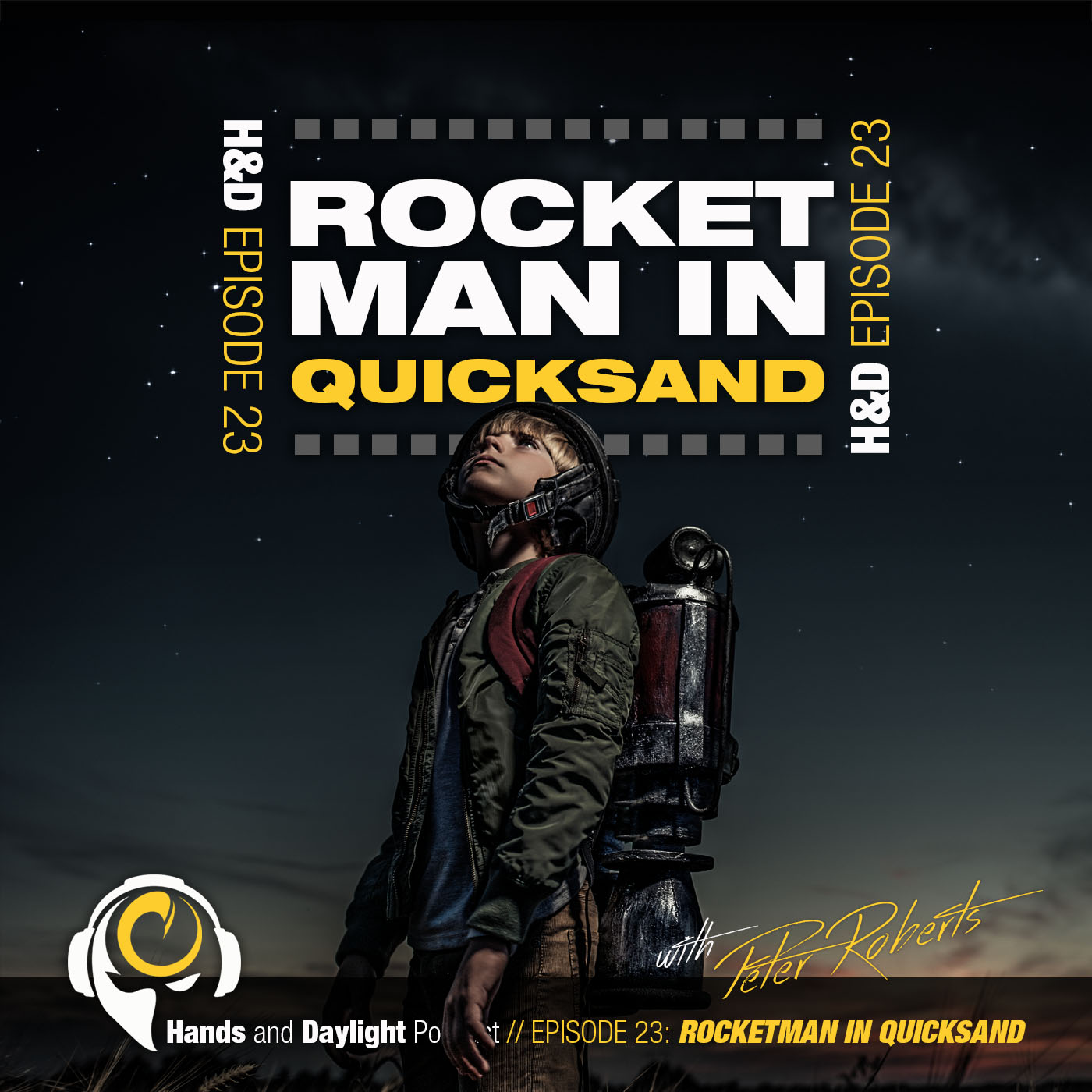 E23: ROCKETMAN IN QUICKSAND