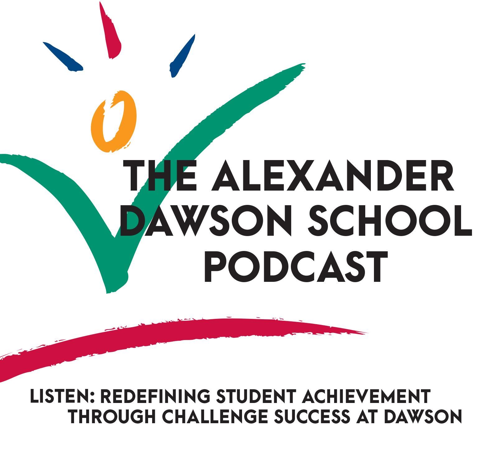 Redefining Student Achievement Through Challenge Success At Dawson