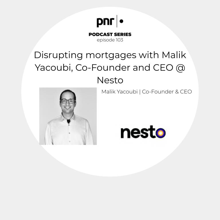 Disrupting mortgages with Malik Yacoubi, Co-Founder and CEO @ Nesto show art