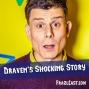 Artwork for FC 120: Draven's Shocking Story