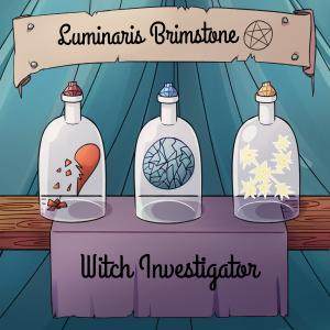 Luminaris Brimstone, Witch Investigator