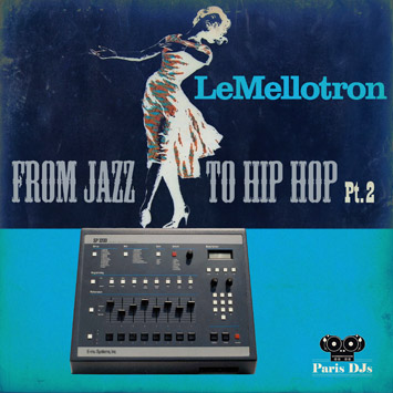 Le Mellotron - From Jazz to Hip-Hop Pt.2