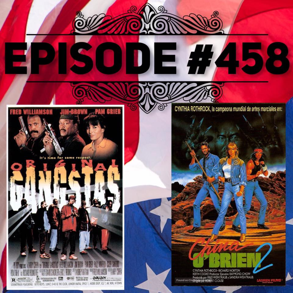 Episode #458 Original China Gangsters O'Brien 2