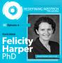 Artwork for Redefining Medtech | Felicity Harper, PhD