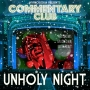 Artwork for COMMENTARY CLUB 041 - Unholy Night
