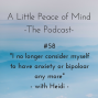 """Artwork for Episode 58: """"I no longer consider myself to have anxiety or bipolar disorder any more"""" with Heidi"""