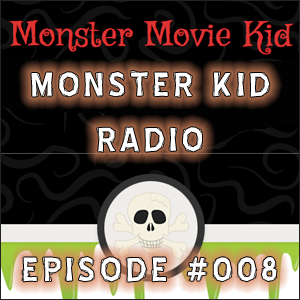 Monster Kid Radio #008 - The Day the Podcast Stood Still with Rich Chamberlain, Part Two