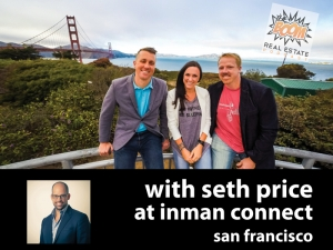 Episode 017 - Seth Price at Inman Connect