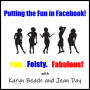 Artwork for Putting the Fun in Facebook!