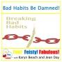 Artwork for Bad Habits Be Damned!