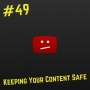 Artwork for 49- Keeping Your Content Safe