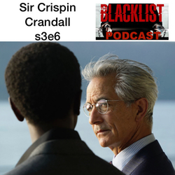 Sir Crispin Crandall s3e6  - The SMG Blacklist Podcast