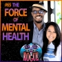 Artwork for 65: The Force of Mental Health