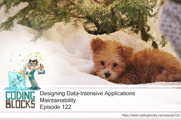 Designing Data-Intensive Applications – Maintainability