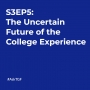 Artwork for S3EP5: The Uncertain Future of the College Experience