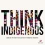 Artwork for Think Indigenous - TJ & Omiyosiw Warren