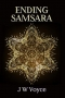 Artwork for J.W. Voyce: Ending Samsara