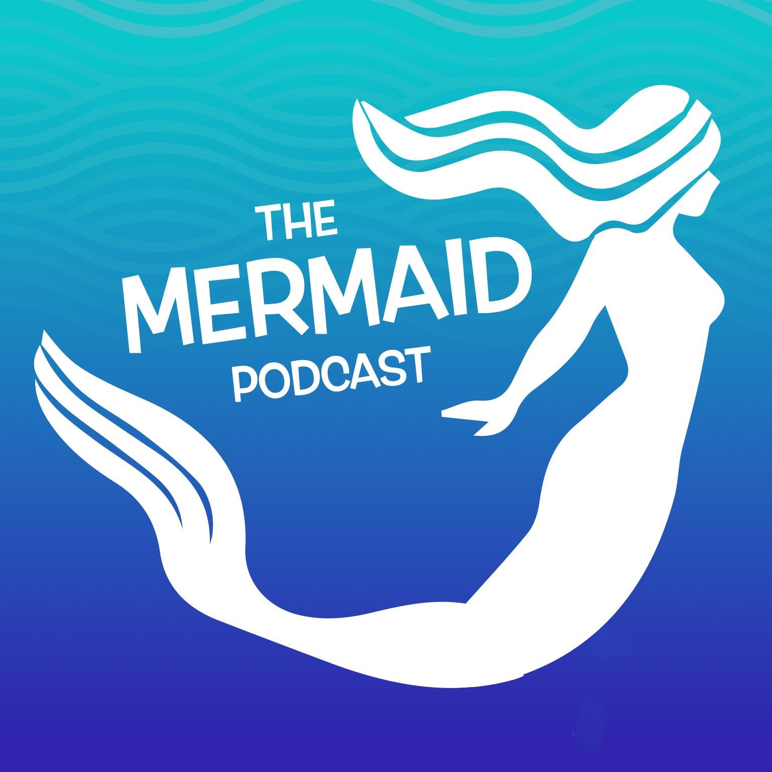 The Mermaid Podcast show art