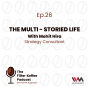 Artwork for Ep. 26: The Multi - Storied Life