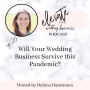 Artwork for Will Your Wedding Business Survive the Pandemic?