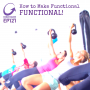 Artwork for CGP Ep121 How to Make Functional FUNCTIONAL!