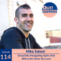 Artwork for Mike Salemi: Gracefully Navigating Quits that Affect the Ones You Love
