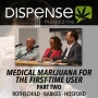 Artwork for Medical Marijuana for First-Time Users, Part TWO
