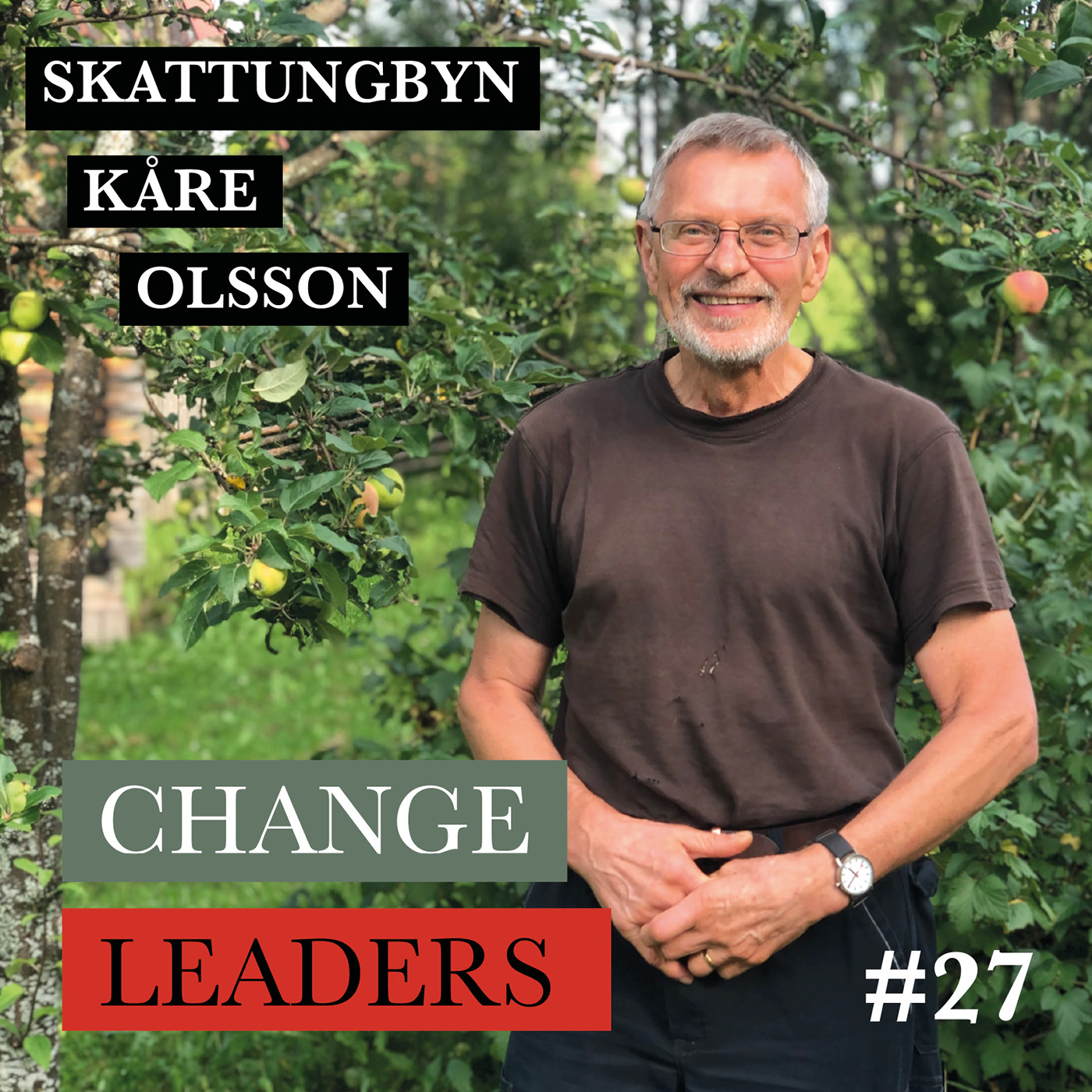 #27 Skattungbyn del 2 - Kåre Olsson