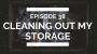 Artwork for episode 38: cleaning out my storage unit