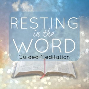 Resting in the Word
