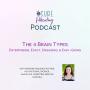 Artwork for Episode 9: The 4 Brain Types: Enterprising, Exact, Engaging, Easy-Going
