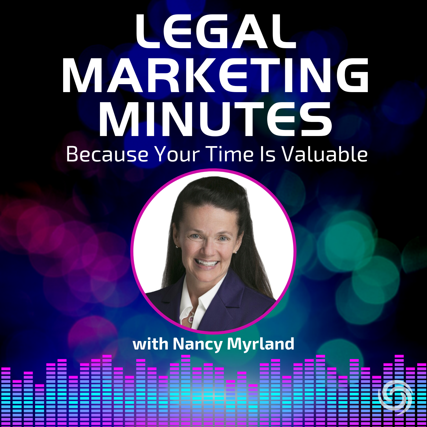 Legal Marketing Minutes with Nancy Myrland show art
