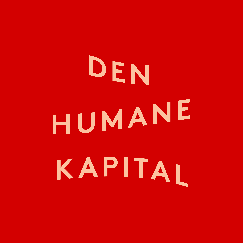 Den Humane Kapital show art