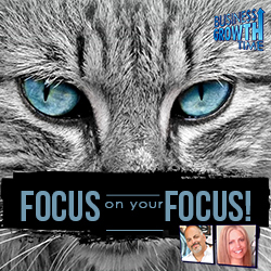 48 - Focus on your Focus - Focus to be More Productive