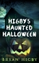 Artwork for Higby's Haunted Halloween - CHAPTER ONE