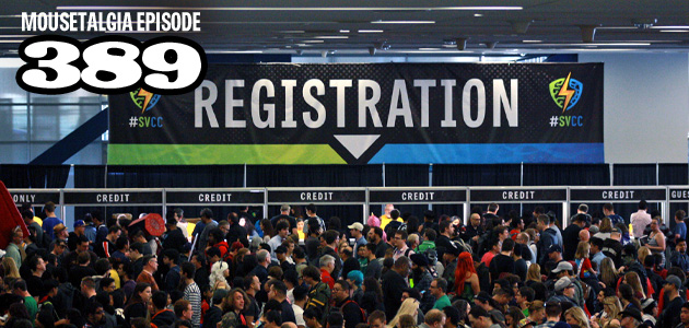 Mousetalgia Episode 389: Silicon Valley Comic Con