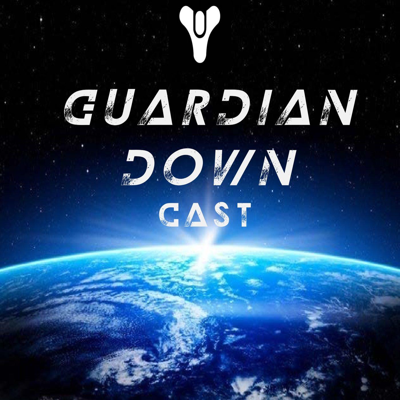 Guardian Down Cast show art