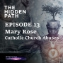 Artwork for EP 13 - Mary Rose on Catholic Church Abuses
