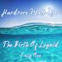 Artwork for The Birth Of Liquid (Faze One)